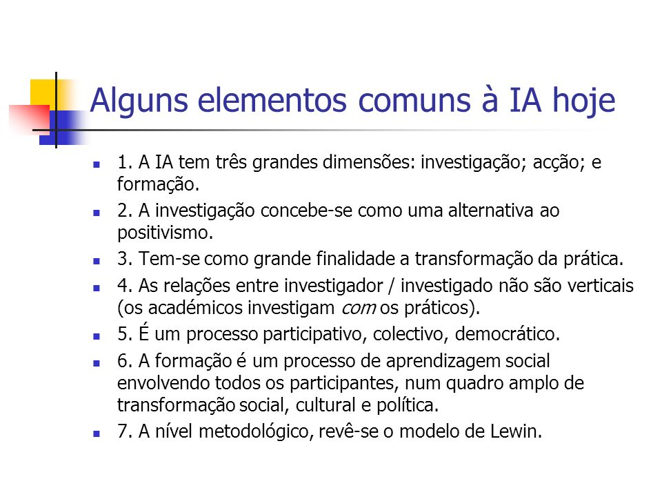 Fases da IA (Kuhne e Quigley, 1997) 1.Definir problema 2.
