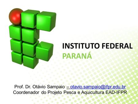 INSTITUTO FEDERAL PARANÁ