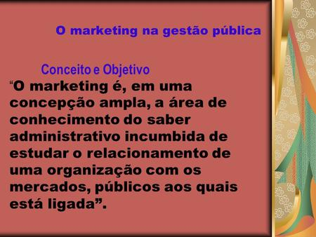 O marketing na gestão pública