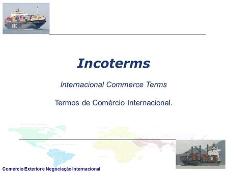 Incoterms Internacional Commerce Terms