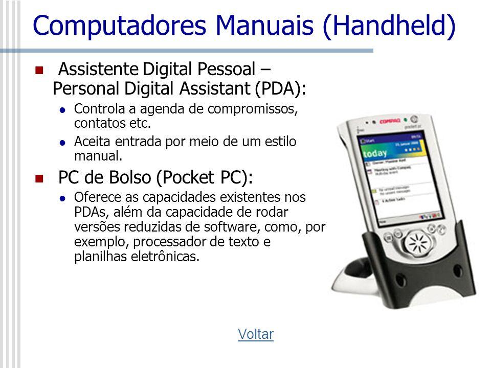 Computadores Midrange Computadores multiusuário projetados para suprir as necessidades de organizações de porte médio.