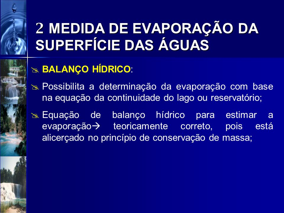 2 MEDIDA DE EVAPORAÇÃO DA SUPERFÍCIE DAS ÁGUAS