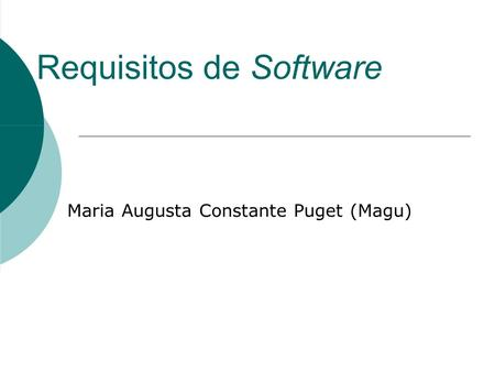 Requisitos de Software Maria Augusta Constante Puget (Magu)