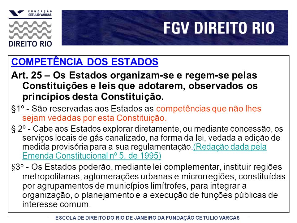 ESCOLA DE DIREITO DO RIO DE JANEIRO DA FUNDAÇÃO GETULIO VARGAS COMPETÊNCIA DOS MUNICÍPIOS Art.