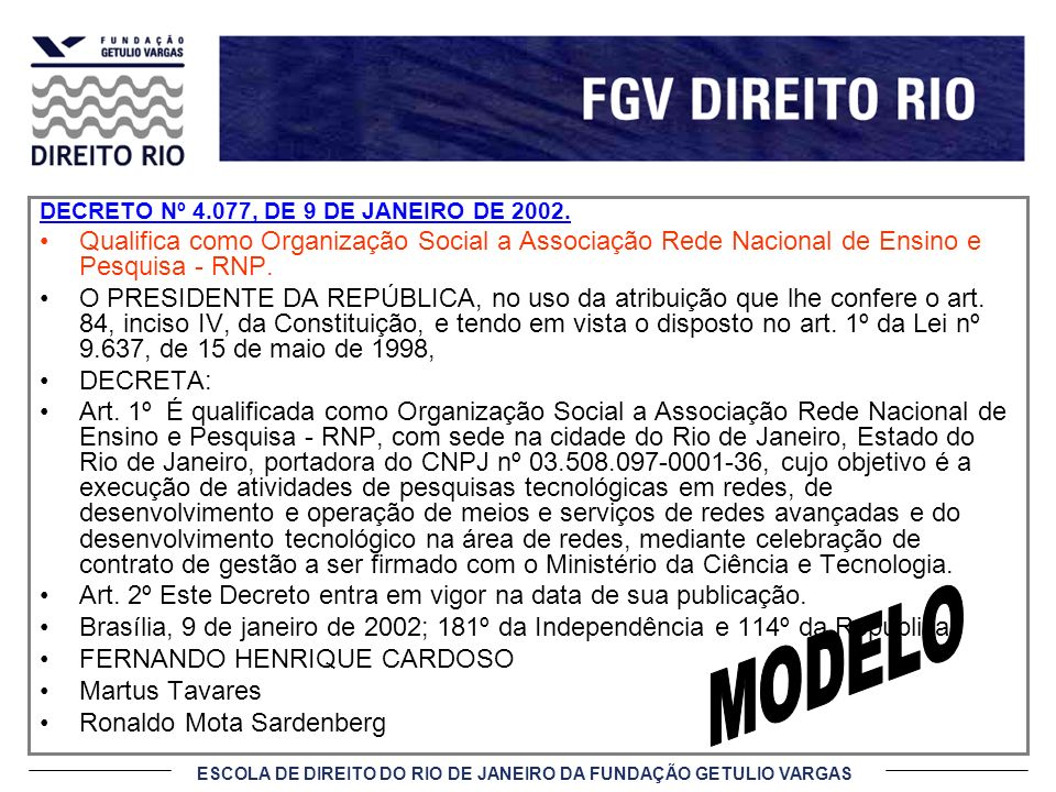 ESCOLA DE DIREITO DO RIO DE JANEIRO DA FUNDAÇÃO GETULIO VARGAS