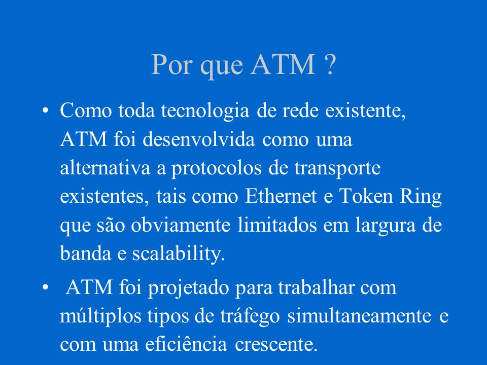 Por que ATM .