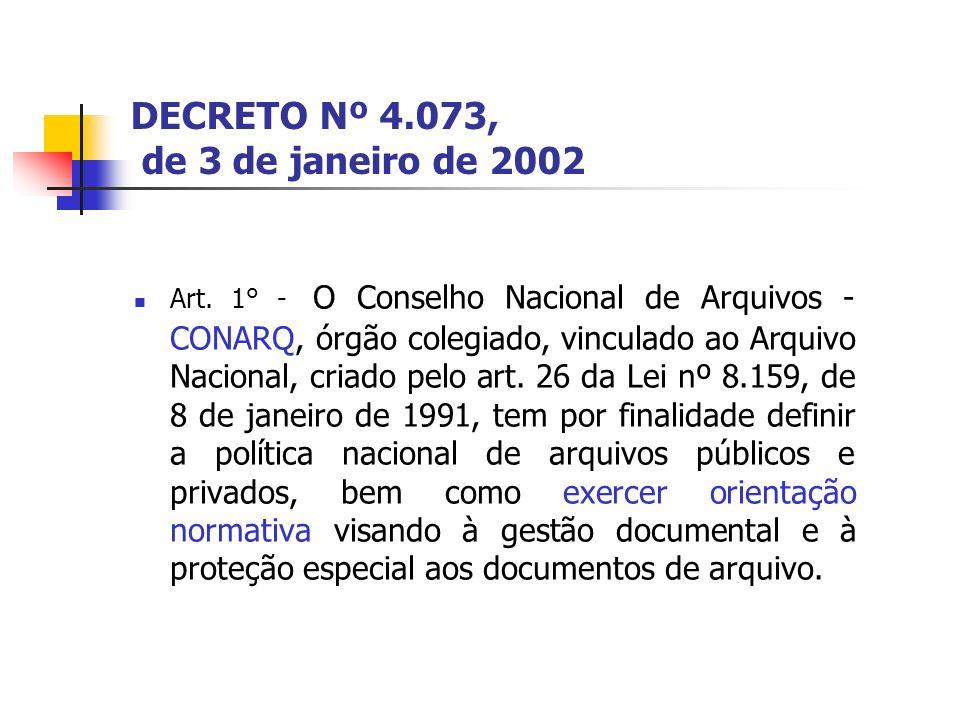 DECRETO Nº 4.073, de 3 de janeiro de 2002 Art.