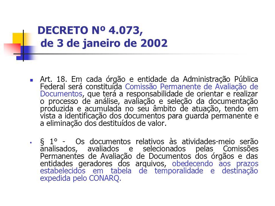 DECRETO Nº 4.073, de 3 de janeiro de 2002 (cont.art.