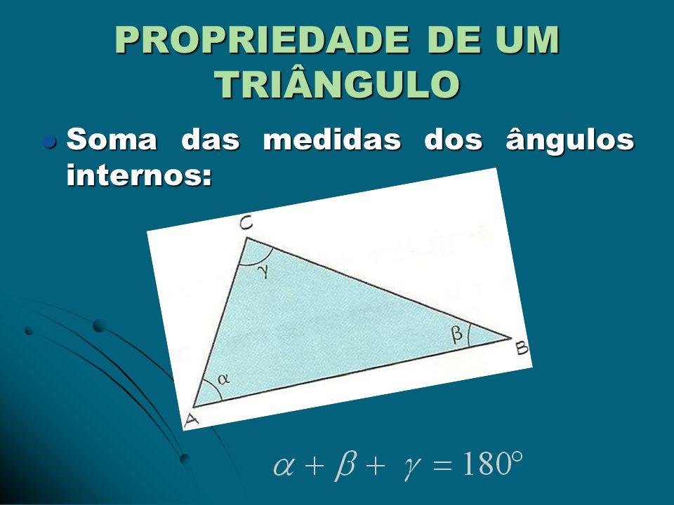 Relação entre lados e ângulos Em qualquer triângulo, o maior lado opõe-se ao maior ângulo, e o menor lado opõe-se ao menor ângulo.