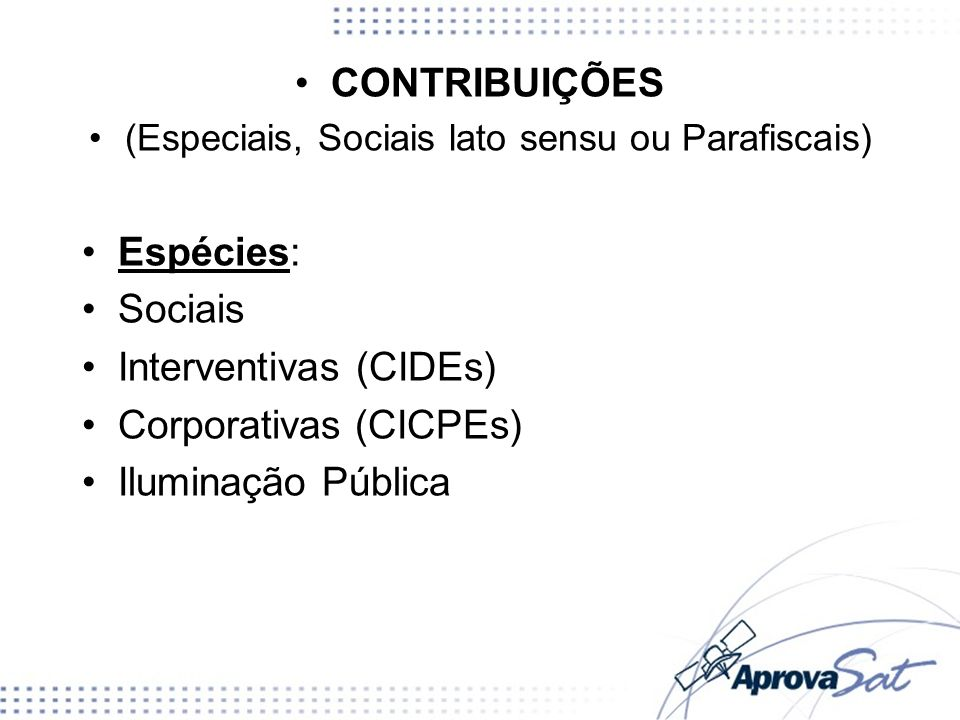 Contribuições Sociais Gerais: Sistema S e Salário Educação (CF/1988, art.