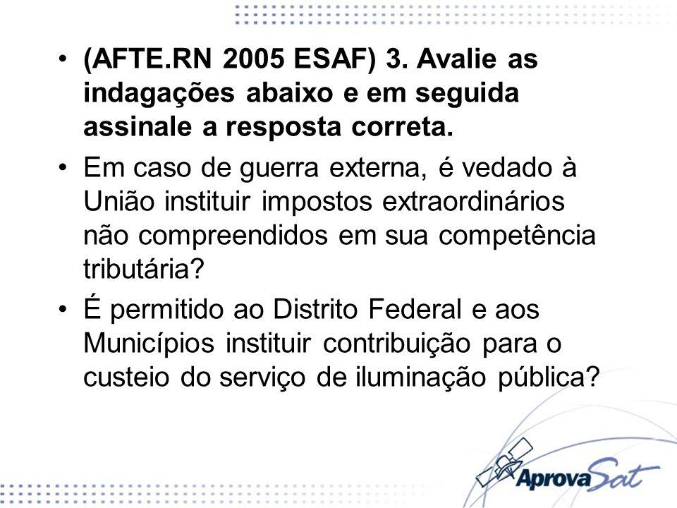 É permitido que o serviço de iluminação pública seja remunerado mediante taxa.