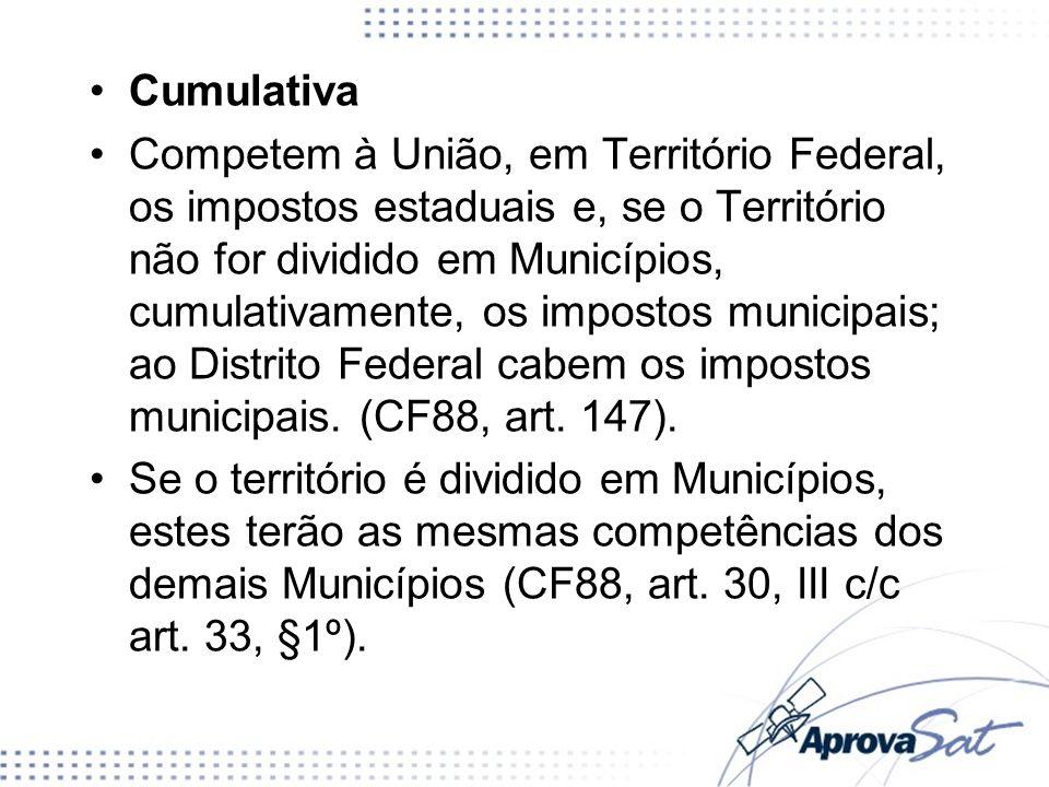Exemplo: Um território estrangeiro é incorporado ao Brasil e passa a ser administrado pela União diretamente.