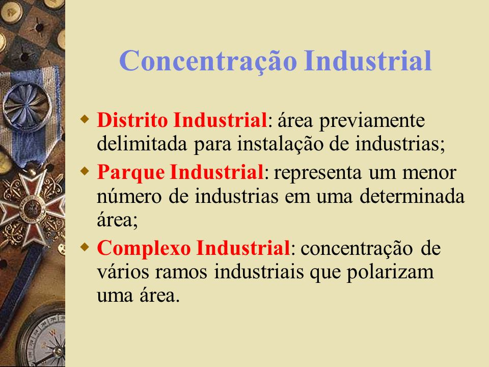 Concentração Financeira Concentração Horizontal: investimentos de capital em ramos que não se completam.
