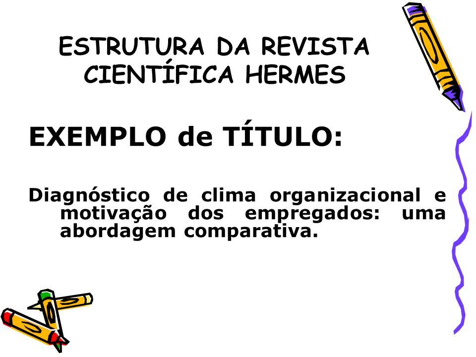 ESTRUTURA DA REVISTA CIENTÍFICA HERMES 4.