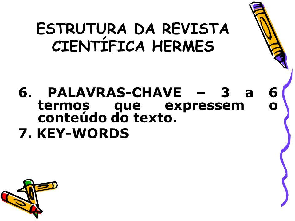 ESTRUTURA DA REVISTA CIENTÍFICA HERMES 8.