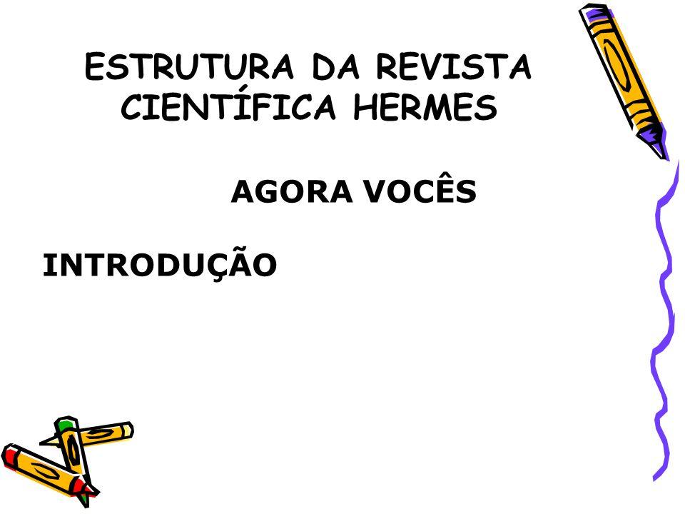 ESTRUTURA DA REVISTA CIENTÍFICA HERMES 9.