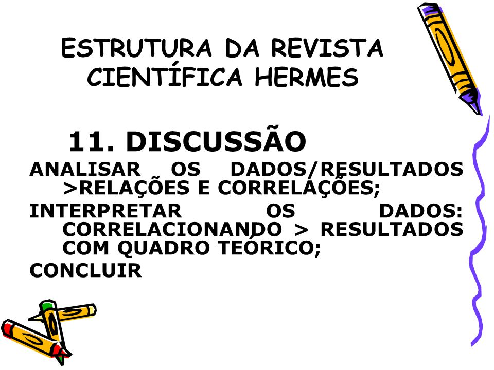 ESTRUTURA DA REVISTA CIENTÍFICA HERMES COMO CONCLUIR.