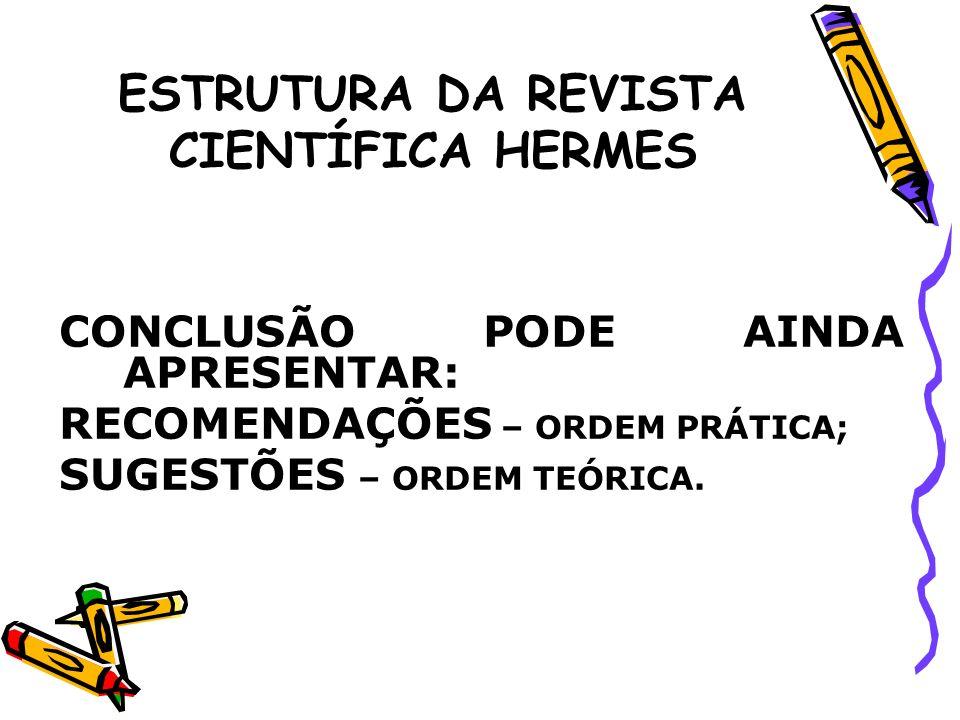 ESTRUTURA DA REVISTA CIENTÍFICA HERMES AGORA VOCÊS DISCUSSÃO: