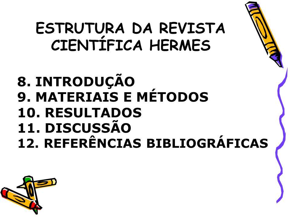 ESTRUTURA DA REVISTA CIENTÍFICA HERMES 1.