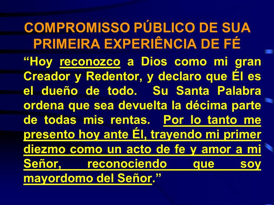 MINHA PRIMEIRA EXPERIÊNCIA DE FÉ 1.Convidar os novos conversos a vir à frente e fazer seu compromisso público.