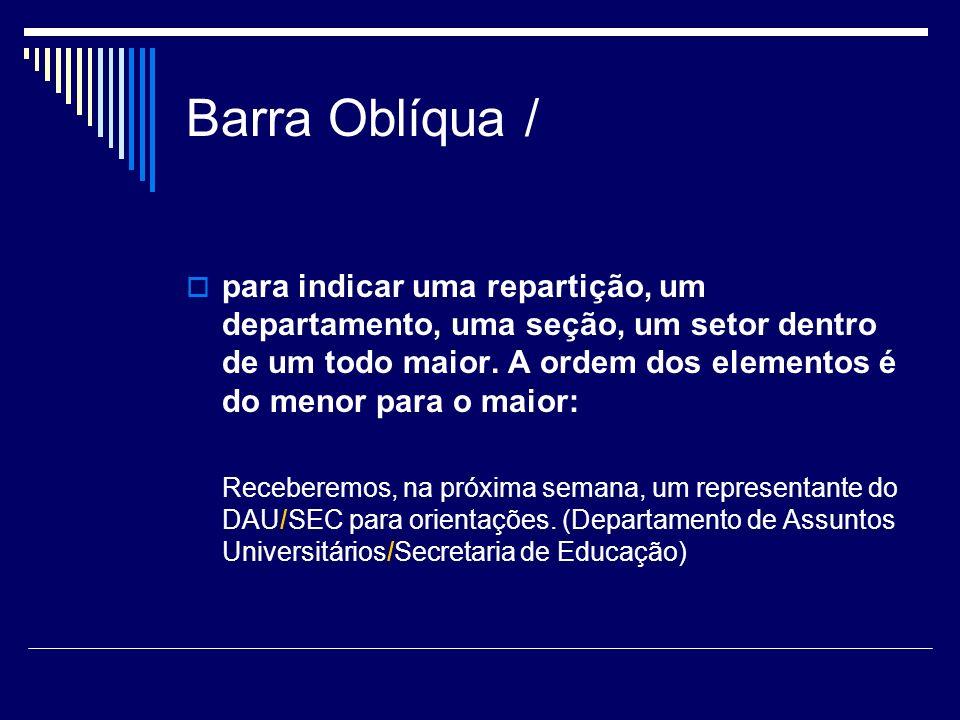 Referências CEGALLA, Domingos Paschoal.Novíssima gramática da língua portuguesa.