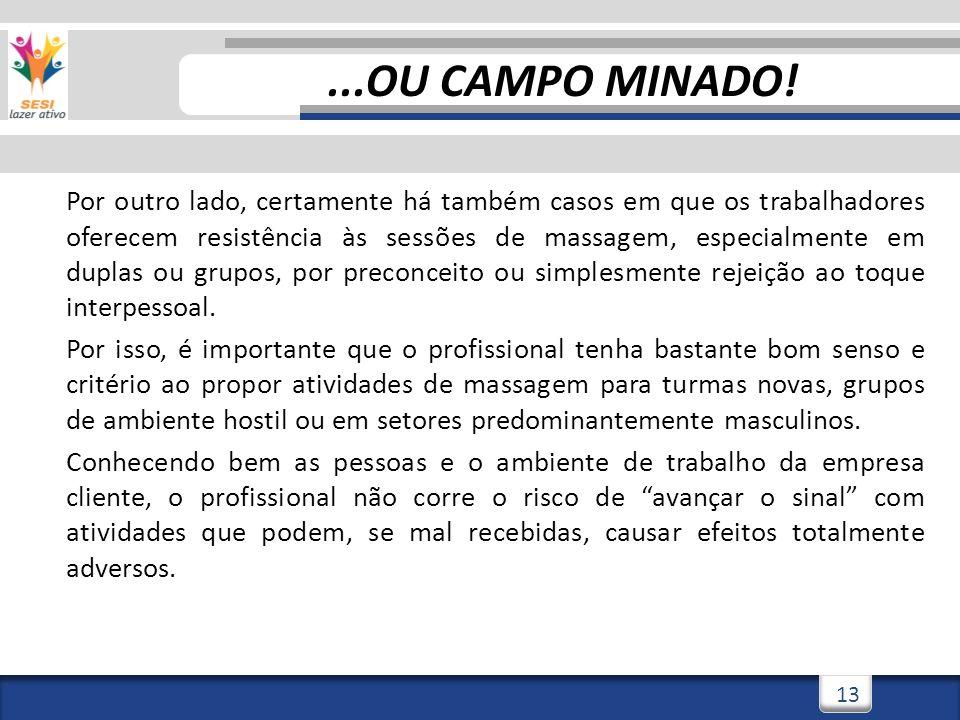 3/3/201414...OU CAMPO MINADO.