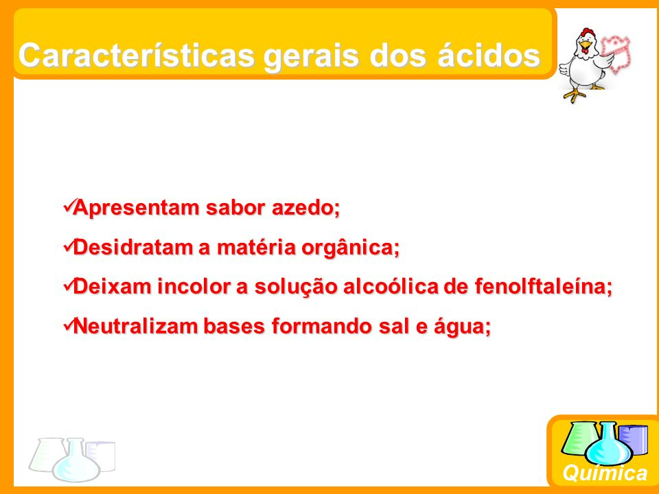 Química Ácidos importantes: 1)H 2 SO 4 – Ác.