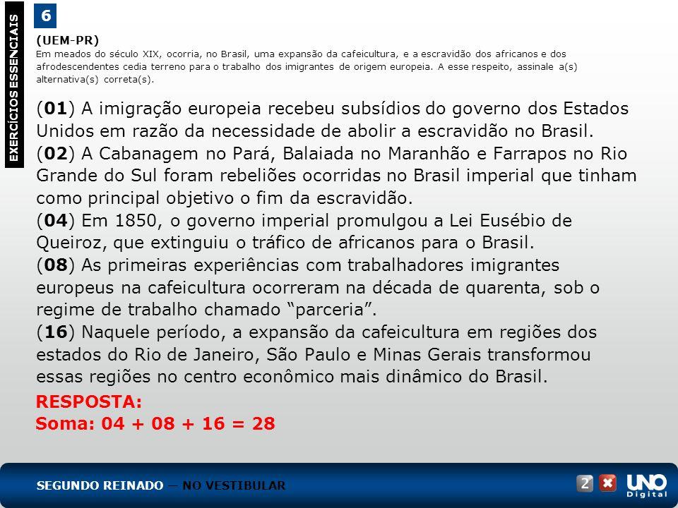 (UFF-RJ) Entre 1851 e 1870, a atuação do Império do Brasil foi marcada, no plano internacional, pelas intervenções militares na região do Rio da Prata, área de grande interesse do Brasil.