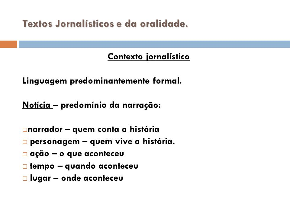 Contexto jornalístico Opinião: forma de persuasão Opinião: forma de persuasão Ironia – dizer indiretamente Ironia – dizer indiretamente Comparação – ligar fatos não totalmente semelhantes.