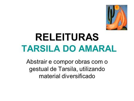 RELEITURAS TARSILA DO AMARAL