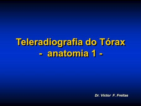 Teleradiografia do Tórax