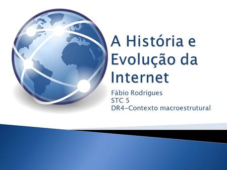 Fábio Rodrigues STC 5 DR4-Contexto macroestrutural.