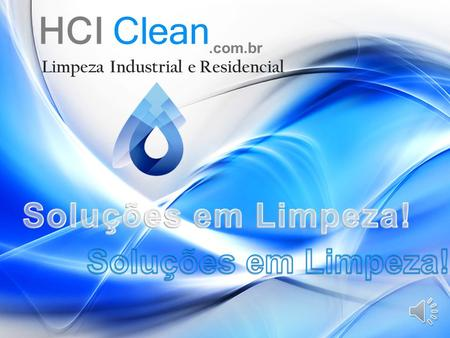 HCI Clean Limpeza Industrial e Residencial.com.br.