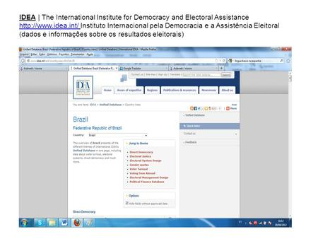IDEA | The International Institute for Democracy and Electoral Assistance  Instituto Internacional pela Democracia e a Assistência.