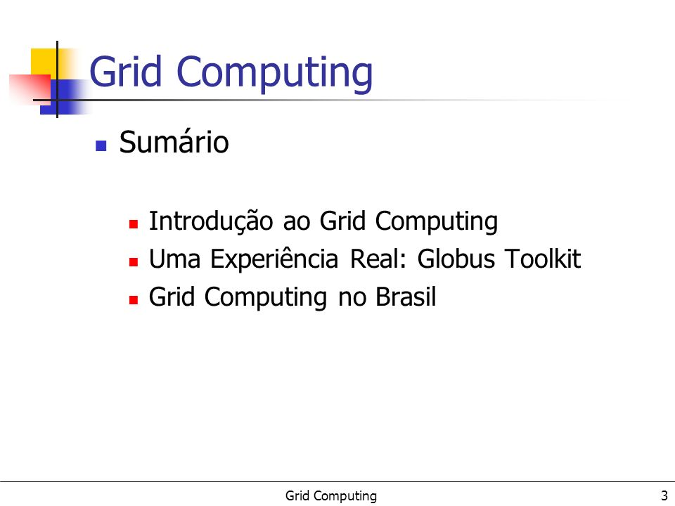 4 Introdução ao Grid Computing