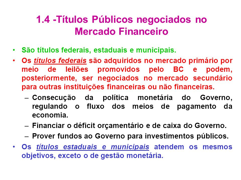 Títulos Públicos negociados no Mercado Financeiro Os Títulos da Reforma Agrária, foram criados para indenizar proprietários de terras desapropriadas pelo Governo Federal, conforme a política de Reforma Agrária.