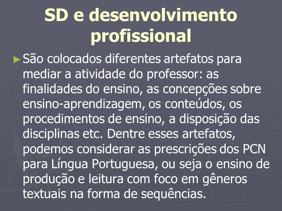Sequência didática O que se ensina a partir de uma SD.