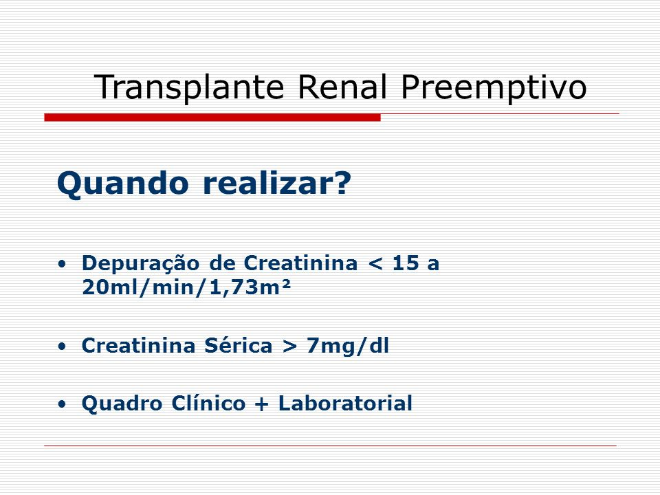 Transplante Renal (após 24m) x Diálise Meyer-Kriesche. Transplantation, 2002.