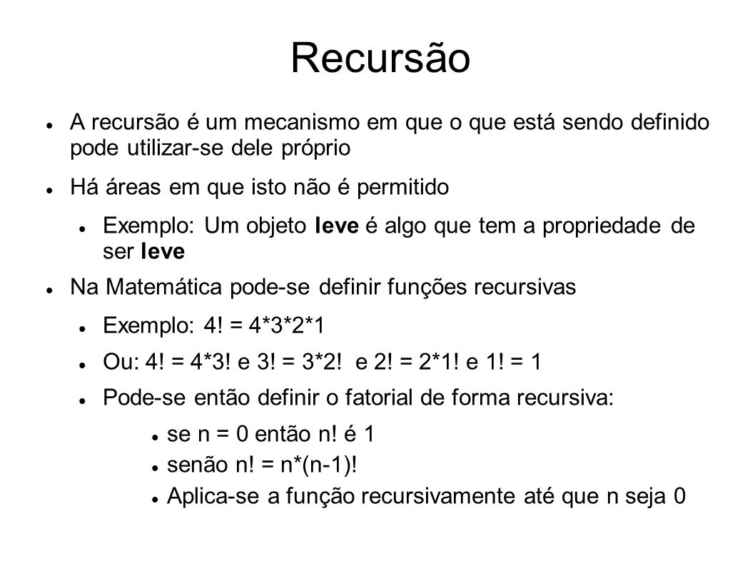 Exemplo de fatorial em algoritmo (* Cuidado: a função cresce rapidamente – o resultado de 8.
