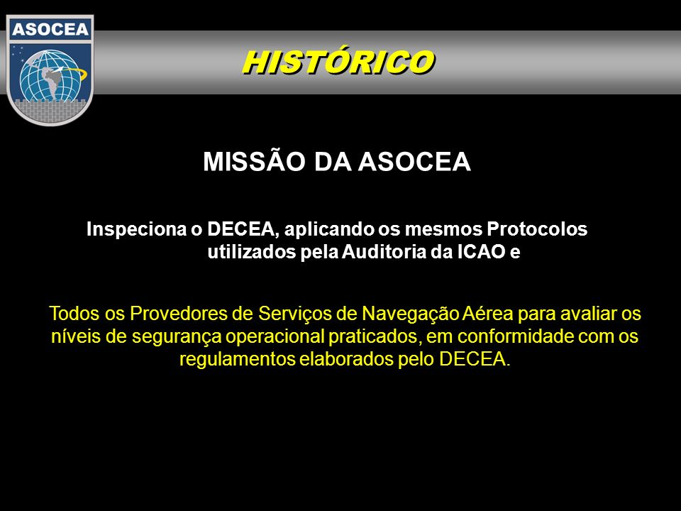 CMTAER DECEA CINDACTAs / SRPV-SP DTCEAGNAEPTA Autoridade Aeronáutica Regulador Provedores do Serviço ASOCEA