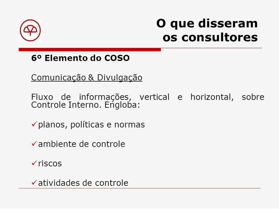 O que disseram os consultores Comunicação & Divulgação na Circular 249 Art.