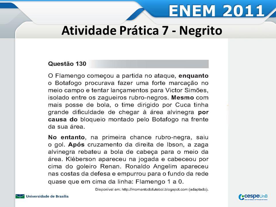 Atividade Prática 8- Itálico ENEM 2011
