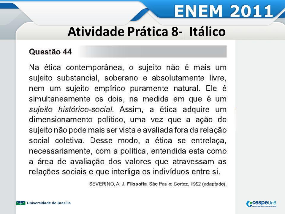 Atividade Prática 9 - Caixa alta ENEM 2011