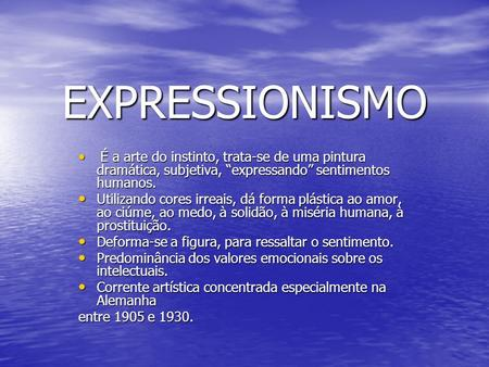 Expressionismo e fauvismo ppt carregar - Pintura instinto ...