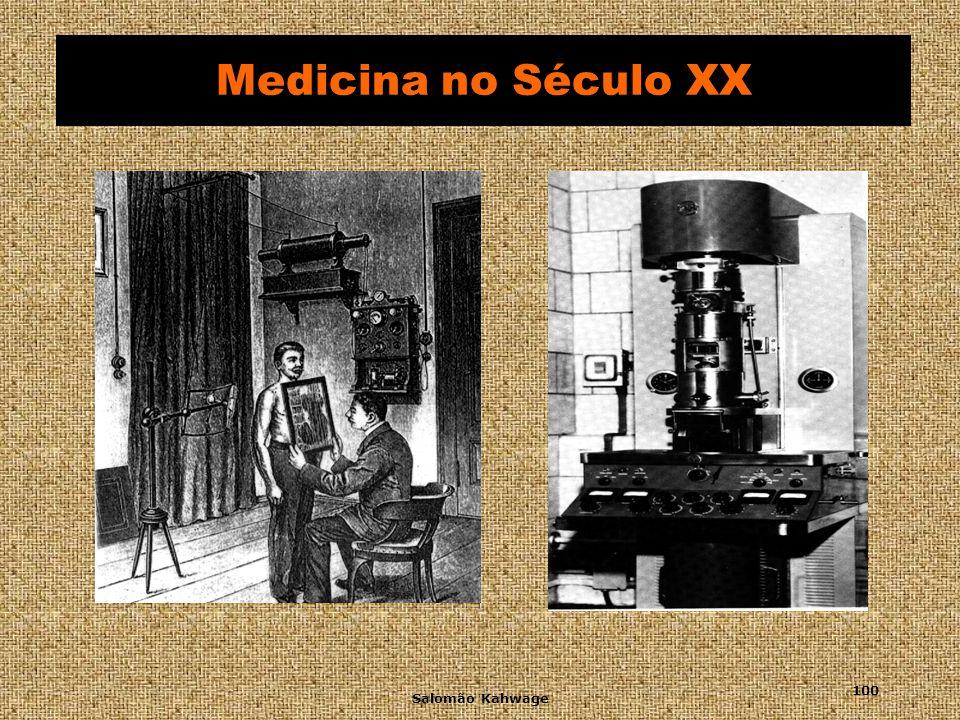 Salomão Kahwage 101 Medicina no Século XX
