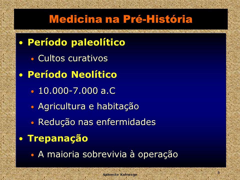 Salomão Kahwage 6 Medicina na Pré-História