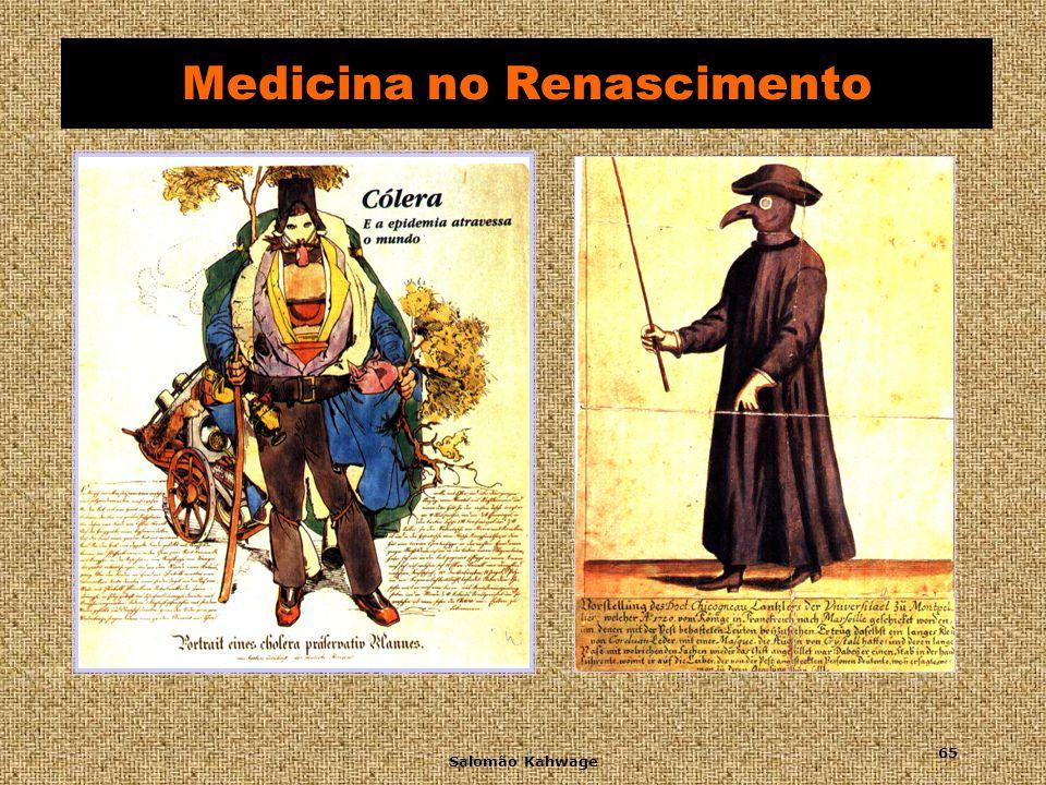 Salomão Kahwage 66 Medicina no Renascimento Gerolamo Fracastoro (1483-1553) Fundador da epidemiologia Fundador da epidemiologia Descrevendo a sífilis, sua origem e seu tratamento.