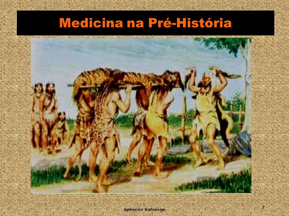 Salomão Kahwage 8 Medicina na Pré-História