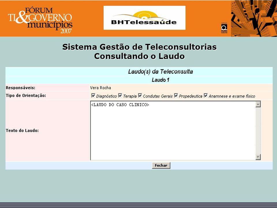 BHTelessaúde Sistema Gestão de Teleconsultorias - Consultando o Laudo