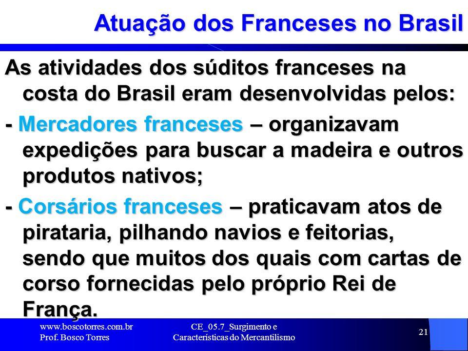 CE_05.7_Surgimento e Características do Mercantilismo 22 Pirataria dos Franceses Durante o período a esquadra portuguesa aprisionou já em águas européias a nau Pélérine que continha: 5.000 quintais de pau-brasil (1 QUINTAL = 4 arrobas = 4 x 14,7 kg = 58,80 kg) = 294.000 kg = 294 ton de pau-brasil; 5.000 quintais de pau-brasil (1 QUINTAL = 4 arrobas = 4 x 14,7 kg = 58,80 kg) = 294.000 kg = 294 ton de pau-brasil; 3.000 peles de leopardo (onças) e outros animais; 3.000 peles de leopardo (onças) e outros animais; 600 papagaios; 600 papagaios; 300 bugios (macacos) e saguis ( pequenos macacos); 300 bugios (macacos) e saguis ( pequenos macacos); 300 quintais de algodão; 300 quintais de algodão; 300 quintais de caroço de algodão; outros.